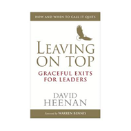 Leaving on Top: Graceful Exits for Leaders (BOK)