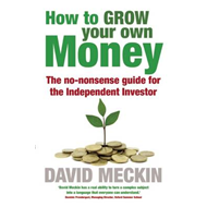How to Grow Your Own Money (BOK)