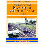 The Railways of Blackpool and the Fylde: Pt. 1 (BOK)