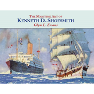 Maritime Art of Kenneth D. Shoesmith (BOK)