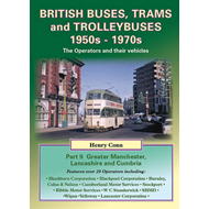 British Buses, Trams and Trolleybuses 1950s-1970s: Greater Manchester, Lancashire and Cumbria (BOK)