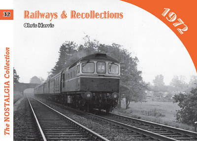 Railways and Recollections: 1972 (BOK)