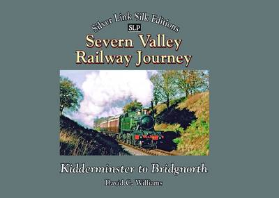 Severn Valley Railway Journey (BOK)