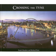 Crossing the Tyne (BOK)