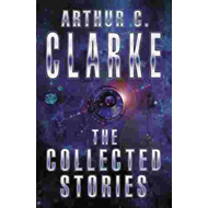 The Collected Stories of Arthur C. Clarke (BOK)
