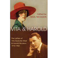 Vita and Harold: The Letters of Vita Sackville-West and Harold Nicolson, 1910-62 (BOK)