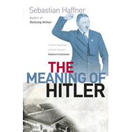 The Meaning of Hitler (BOK)