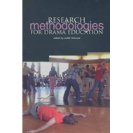 Research Methodologies for Drama Education (BOK)