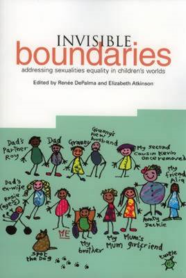 Invisible Boundaries: Addressing Sexualities Equality in Children's Worlds (BOK)