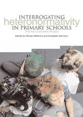 Interrogating Heteronormativity in Primary Schools: The No Outsiders Project (BOK)