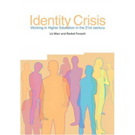 Identity Crisis: Working in Higher Education in the 21st Century (BOK)