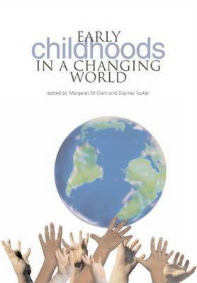 Early Childhoods in a Changing World (BOK)