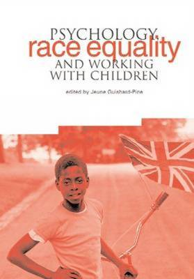 Psychology, Race Equality and Working with Children (BOK)