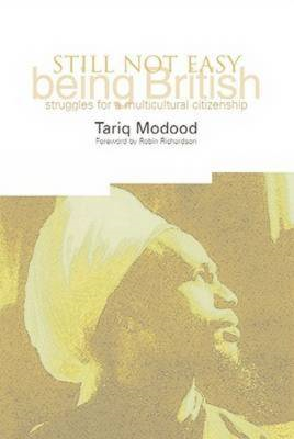 Still Not Easy Being British: Struggles for a Multicultural Citizenship (BOK)