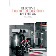 Elective Home Education in the UK (BOK)