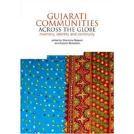 Gujarati Communities Across the Globe (BOK)