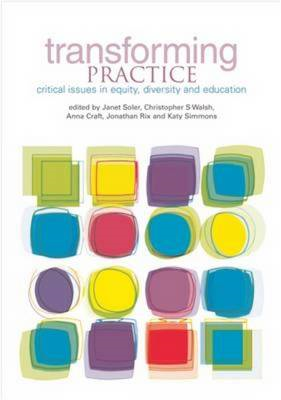 Transforming Practice: Critical Issues in Equity, Diversity and Education (BOK)