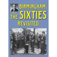 Birmingham: The Sixties Revisited (BOK)