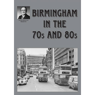 Birmingham in the 70s and 80s (BOK)