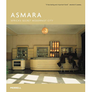 Asmara: Africa's Secret Modernist City (BOK)
