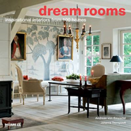 Dream Rooms: Inspirational Interiors from 100 Homes (BOK)