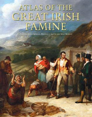 Atlas of the Great Irish Famine (BOK)