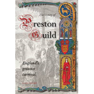 History of Preston Guild, England's Greatest Carnival (BOK)