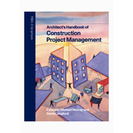 Architect's Handbook of Construction Project Management (BOK)