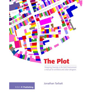 The Plot: Designing Diversity in the Built Environment: A Manual for Architects and Urban Designers (BOK)