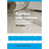 A Guide to Letter Contracts: For Very Small Projects, Surveys, and Reports (BOK)