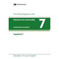 Approved Document Regulation 7: Materials and Workmanship -( for Use in England) (BOK)