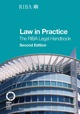 Law in Practice: The RIBA Legal Handbook (BOK)