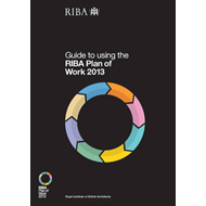 Guide to Using the RIBA Plan of Work 2013 (BOK)