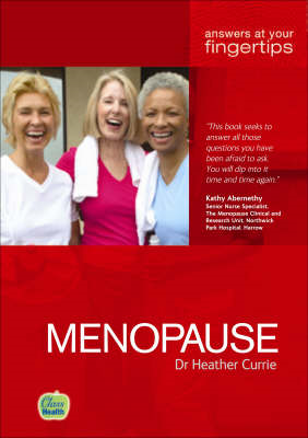 Menopause: Answers at Your Fingertips (BOK)