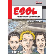 ESOL Practice Grammar: Supplementary Grammar Support for ESOL Students: Entry Levels 1-2 (BOK)