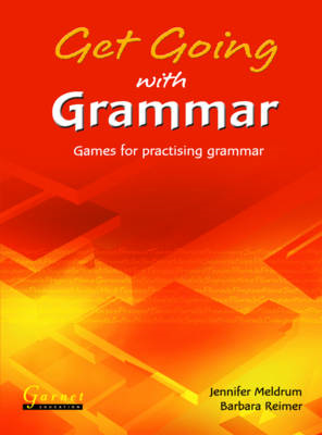 Get Going with Grammar: Games for Practising Grammar (BOK)