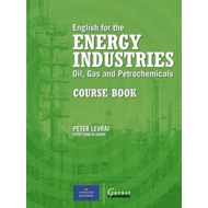 English for the Energy Industries: Oil, Gas and Petrochemicals: Course Book (BOK)