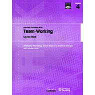 Team Working: University Foundation Study Course Book (BOK)