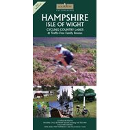 Hampshire and the Isle of Wight: Cycling Country Lanes (BOK)