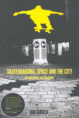 Skateboarding, Space and the City (BOK)