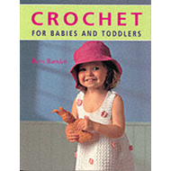 Crochet for Babies and Toddlers (BOK)