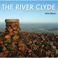 The River Clyde: From the Source to the Sea (BOK)