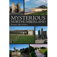 Mysterious Northumberland (BOK)