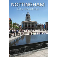 Nottingham City Beautiful (BOK)