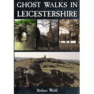 Ghost Walks in Leicestershire (BOK)