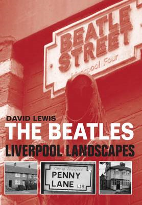 The Beatles: Liverpool Landscapes (BOK)
