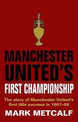 Manchester United's First Championship (BOK)
