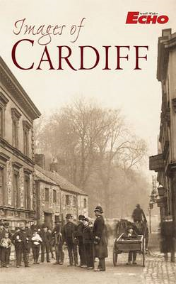 Images of Cardiff (BOK)