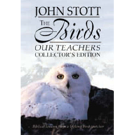 The Birds Our Teachers: Biblical Lessons from a Lifelong Bird-Watcher (BOK)