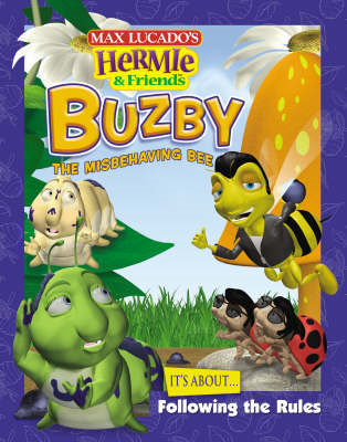 Buzby the Misbehaving Bee: It's About Following the Rules (BOK)